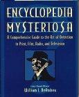Encyclopedia Mysteriosa: A Comprehens...