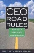 CEO Road Rules: Right Focus, Right People, Right Execution