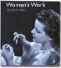 Women's Work in Pictures
