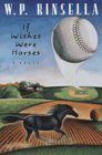 If Wishes Were Horses (0006481140) by W. P. Kinsella