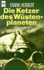 Die Ketzer des Wüstenplaneten. 5. Band des Dune- Zyklus