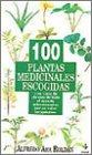 img - for 100 Plantas Medicinales Escogidas book / textbook / text book