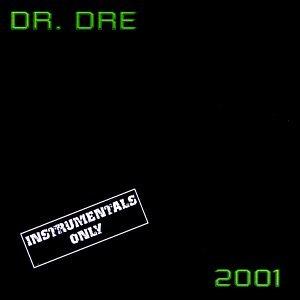 Dr. Dre - 2001 Instrumentals - Zortam Music