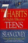The 7 Habits of Highly Effective Teens: The Ultimate Teenage Success Guide by Lombardi Vince