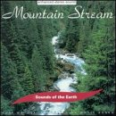 Various Artists - Sounds of the Earth: Mountain Stream - Zortam Music