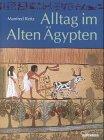 Alltag im Alten �gypten