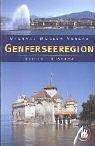 Genfersee-Region - Barbara Reiter, Michael Wistuba