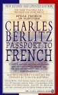Passport To French: New Revised and Updated Edition (Berlitz Travel Companions) (French Edition)