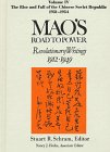 img - for Mao's Road to Power: Revolutionary Writings 1912-1949 : The Rise and Fall of the Chinese Soviet Republic 1931-1934 book / textbook / text book