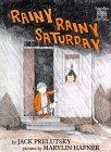 Rainy Rainy Saturday (Greenwillow Read-Alone)