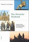 img - for Das deutsche Denkmal: Eine Geschichte in Bronze und Stein vom Hochmittelalter bis zum Barock (Beitrage zur Geschichtskultur) (German Edition) book / textbook / text book