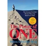 The Power of One: The Unsung Everyday Heroes Rescuing America's Cities ~ Debra Schweiger Berg