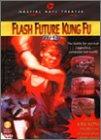 echange, troc Flash Future Kung Fu [Import USA Zone 1]