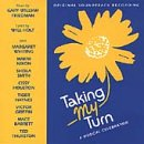 Taking My Turn (1983 Off-Broadway Cast)