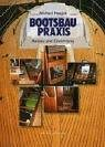 img - for Bootsbau- Praxis. Ausbau und Einrichtung. book / textbook / text book