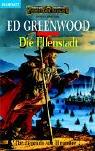 Die Legende von Elminster, Bd.2 - Die Elfenstadt. - Ed Greenwood