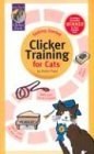 Clicker Training for Cats (Karen Pryor Clicker Books) (1890948144) by Pryor, Karen