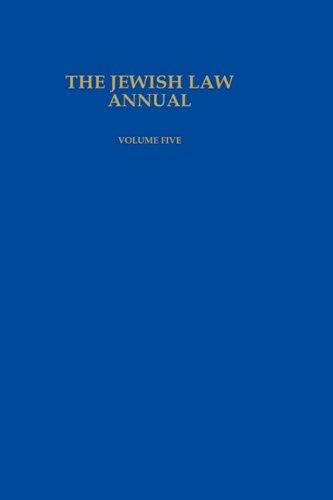 The Jewish Law Annual (Volume Five), Bernard Jackson