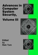Advances in Computer System Security Vol 3 Telecommunication Applications Library089006508X