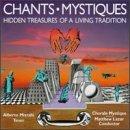 Chants Mystiques:Hidden Treasures