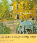 life-on-the-russian-country-estate-a-social-and-cultural-history