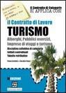 Cover *IL CONTRATTO DI LAVORO TURISMO ALBERGHI PUBBLICI ESERCIZI, IMPRESE DI VIAGGI E TURISMO