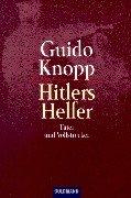 Hitlers Helfer: Täter und Vollstrecker