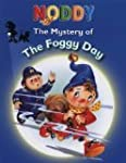 The Mystery of the Foggy Day (Noddy)...