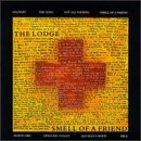 echange, troc Lodge - Smell of a Friend
