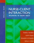 Nurse-Client Interaction: Implementing the Nursing Process, 6e