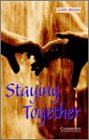 Staying Together: Cambridge English Readers (Cambridge English Readers)