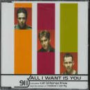 911 All I Want Is You [CD 2]