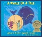 A Whale of a Tale: About a Guy Named Jonah with CD (Audio) (CD Bible Stories for Kids)