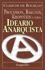 Ideario Anarquista / Anarquist Compendium (Spanish Edition) (9507399186) by Bakunin, Mikhail Aleksandrovich