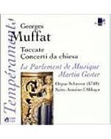 Muffat : Toccate & concerti da chiesa