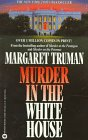 Murder in the White House (0446314889) by Margaret Truman