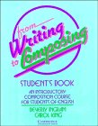 From writing to composing :  an introductory composition course for students of English /