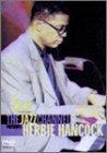 ハービー・ハンコック: ~THE JAZZ CHANNEL PRESENTS~ ジャズ・ライブ [DVD]