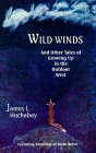 img - for Wild Winds: And Other Tales of Growing Up in the Outdoor West book / textbook / text book