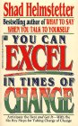 You Can Excel in Times of Change: You Can Excel in Times of Change, Helmstetter