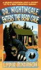 Dr. Nightingale Enters the Bear Cave (Dr. Nightingale Mystery) (0451186737) by Adamson, Lydia