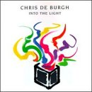 Chris De Burgh - Into the Light... - Zortam Music