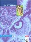 Natura - Biologie für Gymnasien in Nordrhein-Westfalen: Natura. Nordrhein-Westfalen. Schülerband. 5.-7. Schuljahr