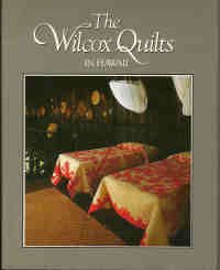 The Wilcox Quilts in Hawaii (American Homestead Quilts compare prices)