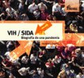 img - for VIH / SIDA Biografia de una pandemia book / textbook / text book