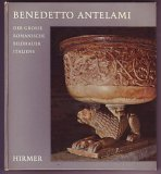 img - for Benedetto Antelami: der grosse Romanische Bildhauer Italien book / textbook / text book