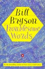 Troublesome Words (0140266402) by Bryson