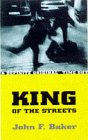 King Of The Streets (0575065486) by John Baker