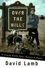 img - for Over the Hills: A Midlife Escape Across America by Bicycle book / textbook / text book