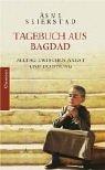 Tagebuch aus Bagdad. Alltag zwischen Angst und Hoffnung. (3546003462) by Seierstad, Asne